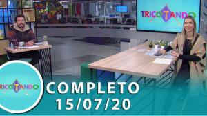 Tricotando (15/07/2020) | Completo