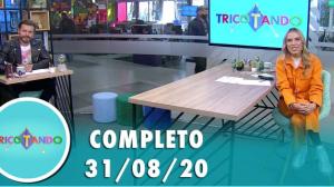 Tricotando (31/08/2020) | Completo