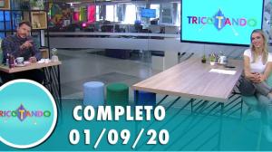 Tricotando (01/09/2020) | Completo