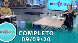 Tricotando (09/09/2020) | Completo