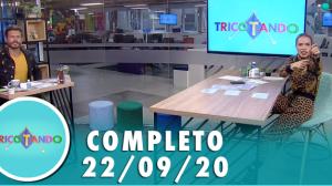 Tricotando (22/09/2020) | Completo