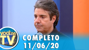 Você na TV (11/06/20) | Completo