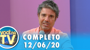 Você na TV (12/06/20) | Completo