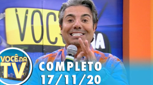 Você na TV (17/11/20)   Completo