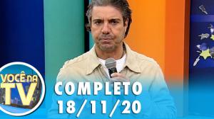 Você na TV (18/11/20)   Completo