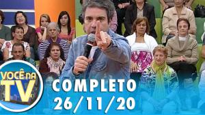 Você na TV (26/11/20)   Completo