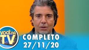 Você na TV (27/11/20)   Completo