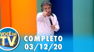 Você na TV (03/12/20)   Completo