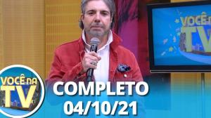 Você na TV (04/10/21)   Completo