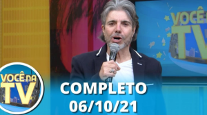 Você na TV (06/10/21)   Completo