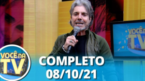 Você na TV (08/10/21)   Completo