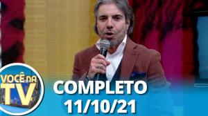 Você na TV (11/10/21)   Completo