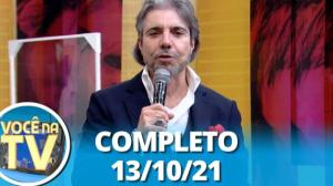 Você na TV (13/10/21)   Completo