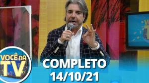 Você na TV (14/10/21)   Completo