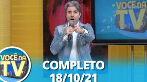 Você na TV (18/10/21)   Completo