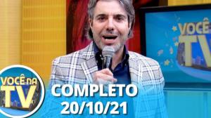 Você na TV (20/10/21)   Completo