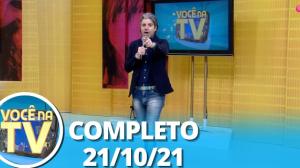 Você na TV (21/10/21)   Completo