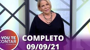 Vou Te Contar (09/09/2021) | Completo