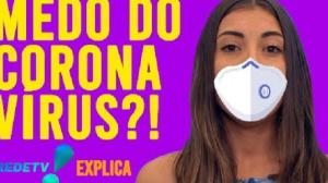 CORONAVÍRUS: VEJA 6 ATITUDES DIÁRIAS PARA SE PROTEGER REDETV! EXPLICA #01