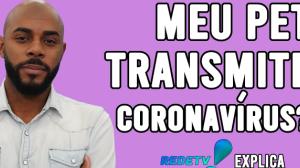 COMO MANTER SEU PET LONGE DO CORONAVÍRUS l REDETV! EXPLICA #8