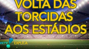 Quando os estádios brasileiros voltarão a ter público? l RedeTV! Explica #1