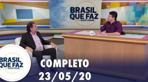 Brasil Que Faz (23/05/21) | Completo