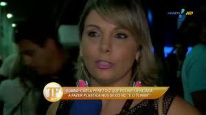 Carla Perez diz que foi pressionada a fazer cirurgia
