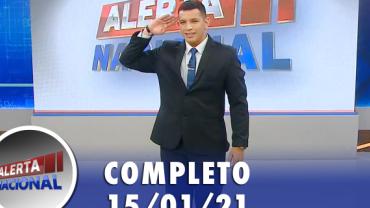 Alerta Nacional (15/01/21) | Completo