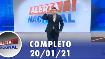 Alerta Nacional (20/01/21) | Completo