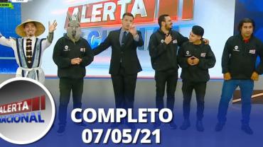 Alerta Nacional (07/05/21) | Completo