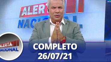 Alerta Nacional (26/07/21)   Completo
