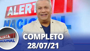Alerta Nacional (28/07/21)   Completo