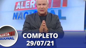 Alerta Nacional (29/07/21)   Completo