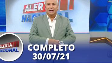 Alerta Nacional (30/07/21)   Completo