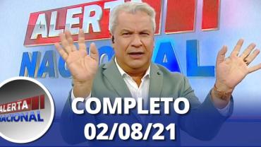 Alerta Nacional (02/08/21)   Completo