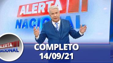 Alerta Nacional (14/09/21) | Completo