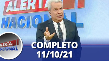 Alerta Nacional (11/10/21) | Completo