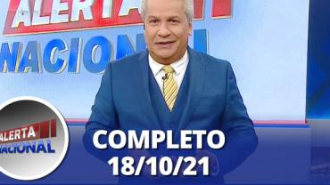 Alerta Nacional (18/10/21) | Completo