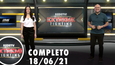 Extreme Fighting (18/06/21) | Completo