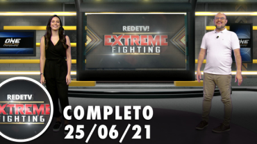 Extreme Fighting (25/06/21) | Completo