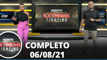 Extreme Fighting (06/08/21) | Completo