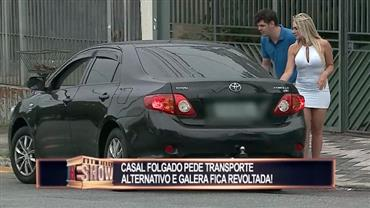 Casal folgado pede transporte alternativo para pegar bala