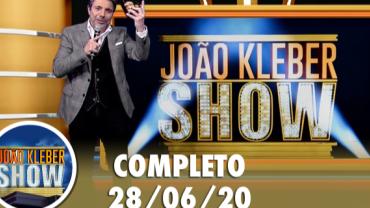 João Kléber Show (28/06/2020) Completo