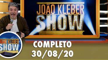 João Kléber Show (30/08/2020) Completo