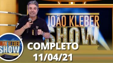João Kléber Show (10/04/2021) Completo