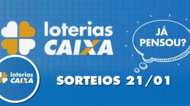 Loterias Caixa: Mega-Sena, Quina, Lotomania e mais 21/01/2020