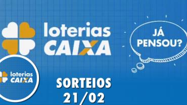 Loterias Caixa: Quina, Lotomania e Lotofácil 21/02/2020