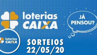 Loterias Caixa: Lotofácil, Lotomania e Quina 22/05/2020