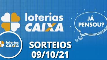 Loterias CAIXA: Mega Sena, Quina, Lotofácil e mais 09/10/2021