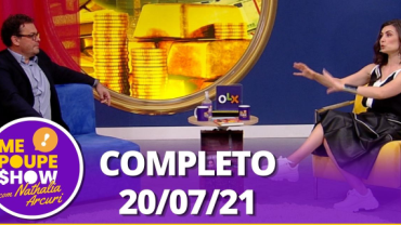Jornalista Fernando Rocha no Me Poupe! Show (20/07/21) | Completo